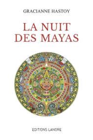 La nuit des Mayas