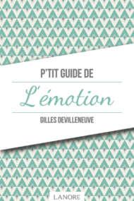 P'tit Guide de l'Émotion
