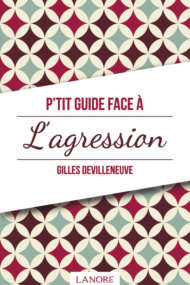 P'tit Guide face à l'Agression