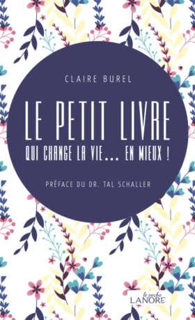 Le petit livre qui change la vie… en mieux !