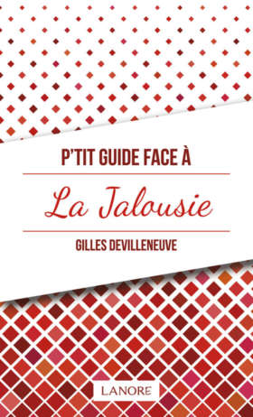P'tit guide face à la Jalousie