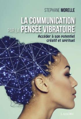 La communication par la pensée vibratoire