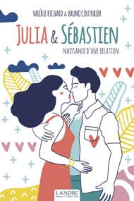 Julia et Sébastien Naissance d'une relation