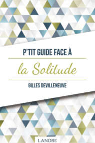 P'tit Guide face à la Solitude